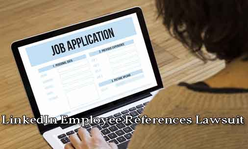 linkedin employee references lawsuit california labor employment law