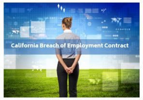 california breach of employment contract