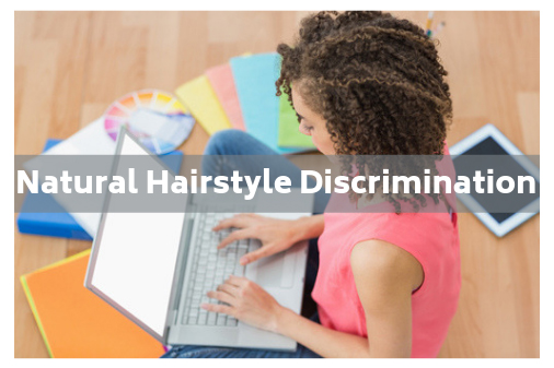 Natural Hairstyle Discrimination Banned by New California Law